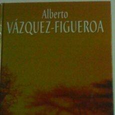 Libros de segunda mano: ALBERTO VAZQUEZ FIGUEROA EBANO 24 X 17 CMS - 330 PAGS TAPA DURA RBA. Lote 26799152