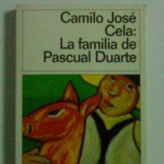 Libros de segunda mano: CAMILO JOSE CELA: LA FAMILIA DE PASCUAL DUARTE. Lote 27425171