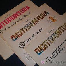 Libros de segunda mano - DIGITOPUNTURA I,II,III - COLECCIÓN CUADERNOS DE DIGITOPUNTURA - EDITORIAL CABAL. MADRID - 12642007
