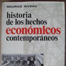 Libros de segunda mano: HISTORIA DE LOS HECHOS ECONÓMICOS CONTEMPORÁNEOS. Lote 12740138