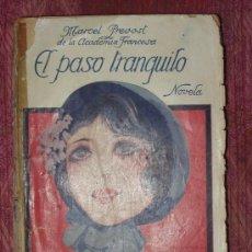 Libros de segunda mano: MARCEL PREVOST - EL PASO TRANQUILO. Lote 12672664