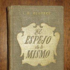 Libros de segunda mano: S.KLAUSER - EL ESPEJO DE TI MISMO. Lote 12692864