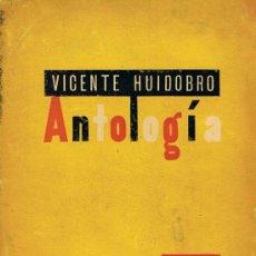 Libros de segunda mano: (SIGNED FRANCES Y ESPAÑOL) ANTOLOGÍA. VICENTE HUIDOBRO.PRIMERA EDICION. LAMINA DE PICASSO. Lote 12722838