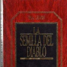 Libros de segunda mano: LA SEMILLA DEL DIABLO - IRA LEVIN - BIBLIOTECA GRANDES EXITOS ORBIS, 1983. Lote 23134746