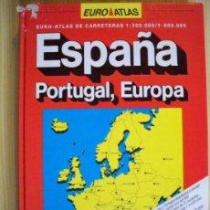 Libros de segunda mano: EURO ATLAS DE CARRETERAS - ESPAÑA, PORTUGAL, EUROPA. Lote 27603537