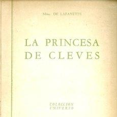 Libros de segunda mano: MME. DE LAFAYETTE. LA PRINCESA DE CLEVES, BUENOS AIRES, 1944.. Lote 25059391