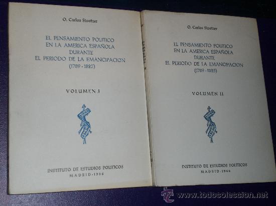 EL PENSAMIENTO POLÍTICO EN LA AMÉRICA ESPAÑOLA DURANTE EL PERÍODO DE LA EMANCIPACIÓN (1789-1825) (Libros de Segunda Mano - Pensamiento - Otros)