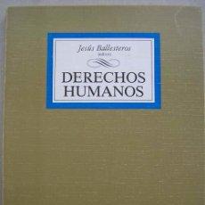 Libros de segunda mano: 'DERECHOS HUMANOS' - EDITOR JESUS BALLESTEROS. Lote 12827453