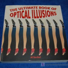 Libros de segunda mano: THE ULTIMATE BOOK OF OPTICAL ILUSIONS. Lote 192745601