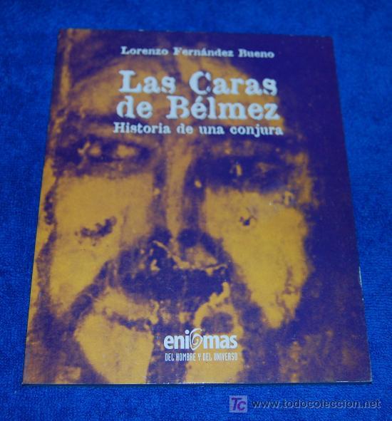 LAS CARAS DE BELMEZ - BIBLIOTECA ENIGMAS (Libros de Segunda Mano - Parapsicología y Esoterismo - Otros)