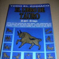 Libros de segunda mano: LIBRO DE LA COLECCION CIENCIAS OCULTAS Y MISTERIOS. EL ZODIACO. EL LIBRO DE TAURO. AÑO 1995.... Lote 12947382