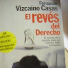 Libros de segunda mano: EL REVÉS DEL DERECHO, DE FERNANDO VIZCAÍNO CASAS. . Lote 26356870