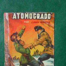Libros de segunda mano: ATOMOGRADO, DE LARRY WINTERS. Lote 27120436