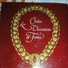 Libros de segunda mano: ORDRES Y DECORATIONS DE FRANCE. Lote 26551593