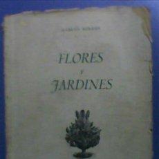 Libros de segunda mano: FLORES Y JARDINES 1942 SECCION FEMENINA DE F.E.T. Y J.O.N.S. Lote 26875167