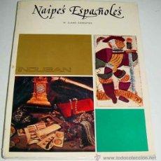 Libros de segunda mano: LIBRO NAIPES ESPAÑOLES - M.LLANO GOROSTIZA - 1975,1 EDICION -EDITORIAL INDUBAIN -180PG - MIDE 21 X 2. Lote 27017678