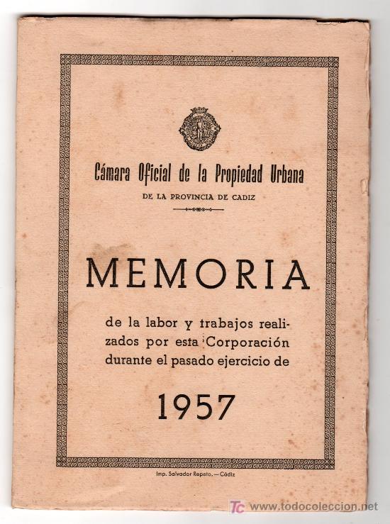 CAMARA OFICIAL DE LA PROPIEDAD URBANA. PROVINCIA DE CADIZ. MEMORIA. 1957 (Libros de Segunda Mano - Ciencias, Manuales y Oficios - Otros)