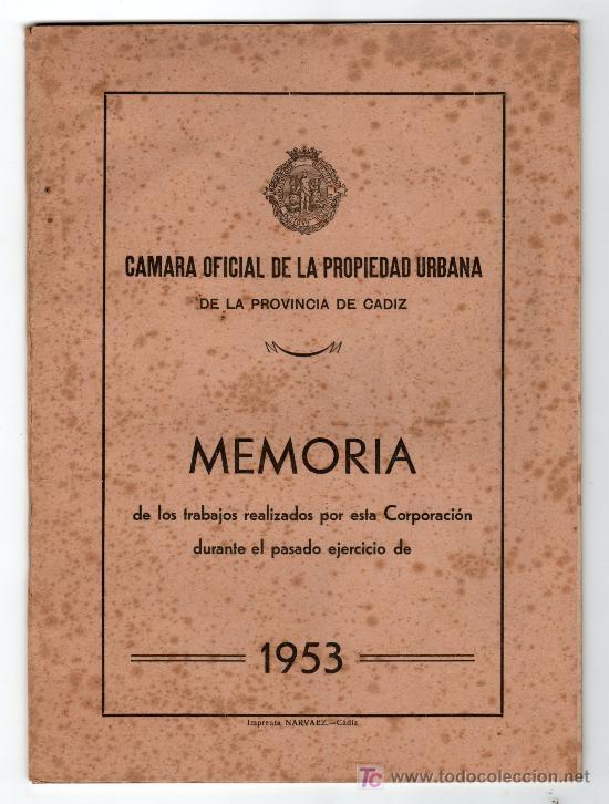 CAMARA OFICIAL DE LA PROPIEDAD URBANA. PROVINCIA DE CADIZ. MEMORIA. 1953 (Libros de Segunda Mano - Ciencias, Manuales y Oficios - Otros)