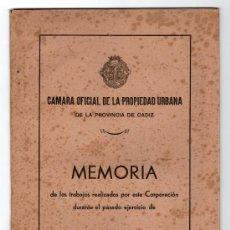 Libros de segunda mano: CAMARA OFICIAL DE LA PROPIEDAD URBANA. PROVINCIA DE CADIZ. MEMORIA. 1953. Lote 13109567