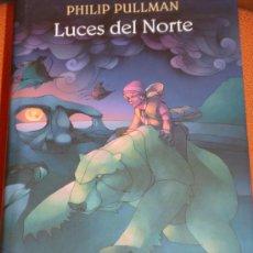 Libros de segunda mano: LUCES DEL NORTE - LA MATERIA OSCURA. PHILIP PULLMAN. Lote 26964061