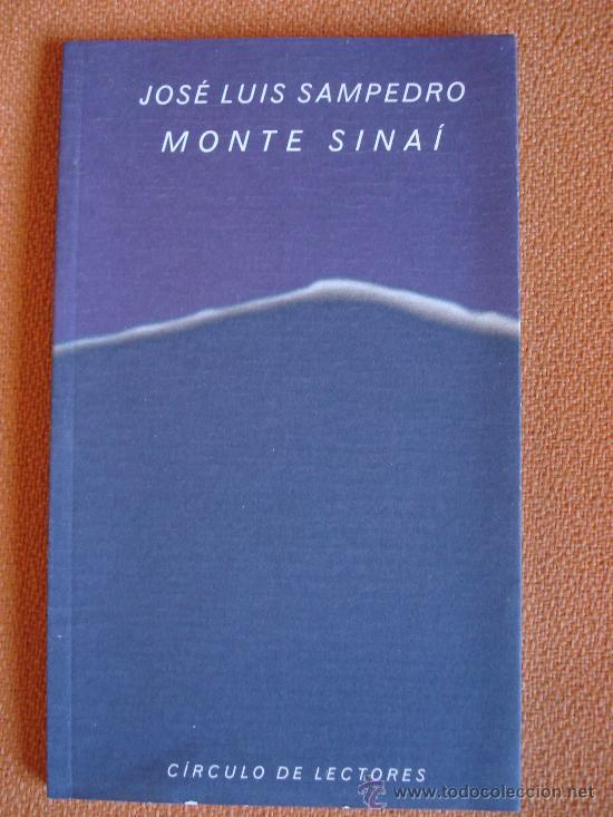 MONTE SINAÍ - JOSÉ LUIS SAMPEDRO (Libros de Segunda Mano (posteriores a 1936) - Literatura - Otros)