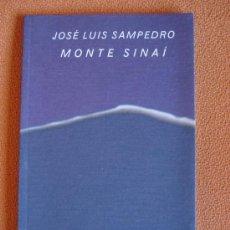 Libros de segunda mano: MONTE SINAÍ - JOSÉ LUIS SAMPEDRO. Lote 11443839