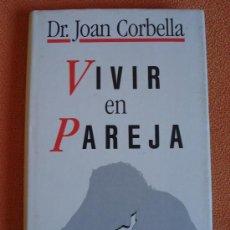 Libros de segunda mano: LOTE DE 2 LIBROS: 'VIVIR EN PAREJA' - DR. JOAN CORBELLA Y 'CÁSATE Y VERÁS' - BILL COSBY. Lote 23768297
