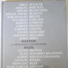 Libros de segunda mano: 'SILENSIS. 24 ARTISTAS EN 25 EXPOSICIONES', CATÁLOGO EXPOSICIÓN (2008), SIN USO, PRECINTADO. Lote 27163416