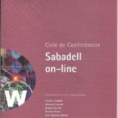 Libros de segunda mano: SABADELL ON-LINE. CICLO DE CONFERENCIAS. MULTILINGUE. 94 PAG.. Lote 18524509