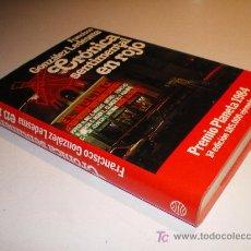 Libros de segunda mano: CRÓNICA SENTIMETAL EN ROJO - FRANCISCO GONZÁLEZ LEDESMA. 1ª ED. PREMIO PLANETA 1984. Lote 13196136