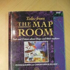 Libros de segunda mano: TALES FROM THE MAP ROOM, FACT AND FICTION ABOUT MAPS AND THEIR MAKERS,. Lote 7315911