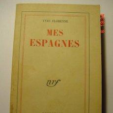 Libros de segunda mano: 8627 MES ESPAGNES - YVES FLORENNE - AÑO 1952 COSAS&CURIOSAS. Lote 13199561