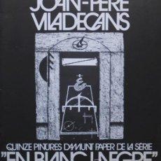 Libros de segunda mano: JOAN PERE VILADECANS BLANC I NEGRE EXPOSI SALA JOSEP BAGES EL PRAT 1986 TEXTOS ESPRIÚ CASTELLET RARO. Lote 14090245