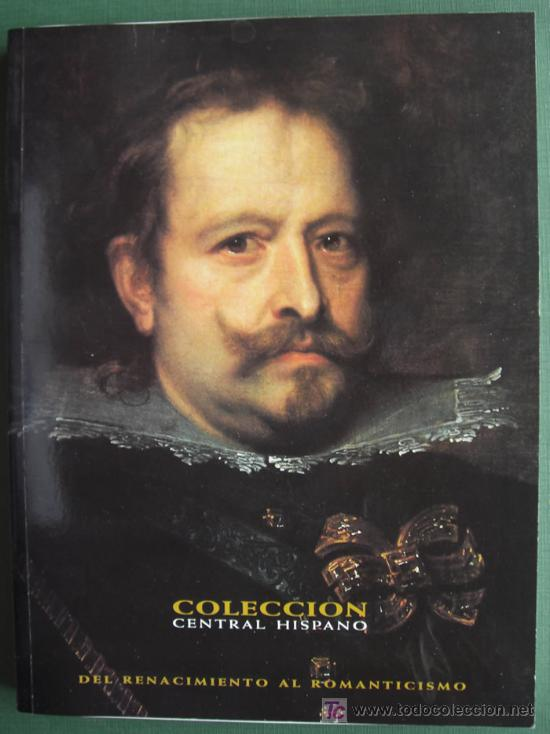 COLECCIÓN CENTRAL HISPANO. DEL RENACIMIENTO AL ROMANTICISMO (Libros de Segunda Mano - Historia - Otros)