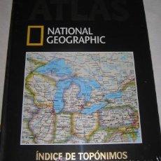 Libros de segunda mano: ATLAS NATIONAL GEOGRAPHIC Nº 14, ÍNDICE DE TOPÓNIMOS. Lote 25907970