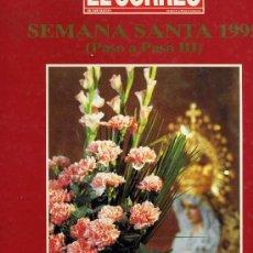 Libros de segunda mano: SEMANA SANTA 1995 (PASO A PASO III) - EL CORREO DE ANDALUCÍA - 1 TOMO, 142 PÁGINAS. Lote 14379150