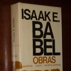Libros de segunda mano: OBRAS (NARRATIVA-TEATRO-ESCRITOS DIVERSOS) POR ISAAK ENMAN BABEL DE PLANETA EN BARCELONA 1974 2ª ED.. Lote 17193142