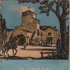 Libros de segunda mano: EL HOGAR Y SUS COMPONENTES A TRAVES DEL TIEMPO. COLECCION ESTUDIO EDITORES SEIX Y BARRAL.. Lote 23415539