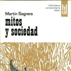 Libros de segunda mano: MARTÍN SAGRERA. MITOS Y SOCIEDAD, BARCELONA, 1967.. Lote 13404705
