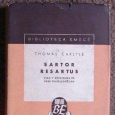 Libros de segunda mano: CARLYLE, THOMAS: SARTOR RESARTUS( NOTA PRELIMINAR DE JORGE LUIS BORGES) 1º ED!. Lote 27624293