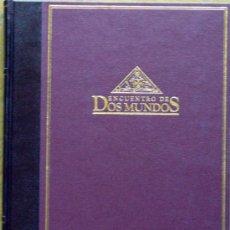 Libros de segunda mano: LIBRO ENCUENTRO DE DOS MUNDOS. EL DESCUBRIMIENTO (SIGLOS XV Y XVI). Lote 27428486
