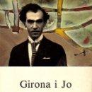 Libros de segunda mano: GIRONA I JO / MIQUEL DE PALOL***EDITA TANAGRA-PRIMERA EDICION 1991. Lote 27624184