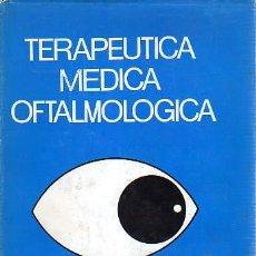 Libros de segunda mano: LIBRO TERAPEUTICAA MEDICA OFTALMOLOGIA-DR.FRANCISCO DUCH - . Lote 19982575