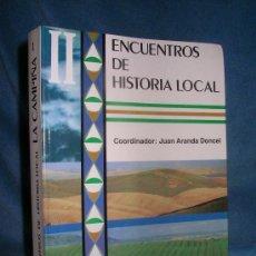 Libros de segunda mano: LA CAMPIÑA ENCUENTROS DE HISTORIA LOCAL - JUAN ARANDA DONCEL - ILUSTRADO.. Lote 17673832