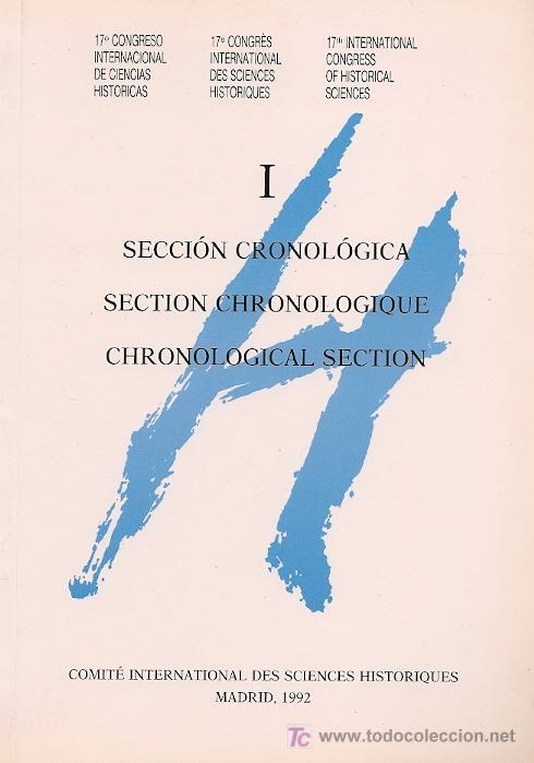CONGRESO INTERNACIONAL DE CIENCIAS HISTÓRICAS (17º. 1990. MADRID) (Libros de Segunda Mano - Historia - Otros)