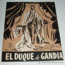 Libros de segunda mano: TEMAS ESPAÑOLES Nº 226 - EL DUQUE DE GANDIA - POR EMILIO FORNET DE ASENSI - ED. PUBLICACIONES ESPAÑO. Lote 13526668