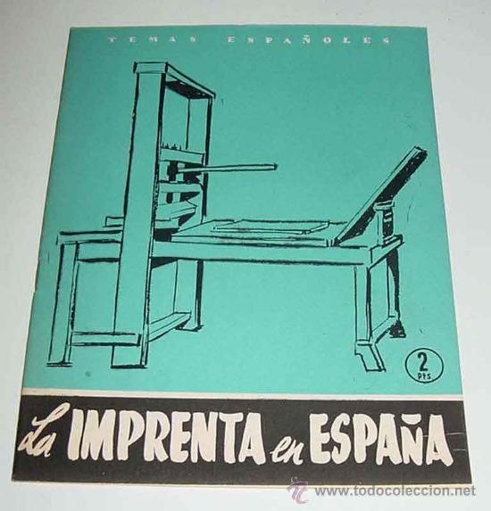 TEMAS ESPAÑOLES Nº 268 - LA IMPRENTA EN ESPAÑA - POR EMILIO FORNET DE ASENSI - PUBLICACIONES ESPAÑOL (Libros de Segunda Mano - Historia - Otros)