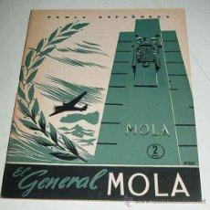 Libros de segunda mano: TEMAS ESPAÑOLES Nº 32 - EL GENERAL MOLA - POR ENRIQUE CORMA - PUBLICACIONES ESPAÑOLAS - AÑO 1956 - 3. Lote 13539928