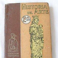 Libros de segunda mano: HISTORIA DEL ARTE 2ª PARTE FEDERICO TORRES 1942. Lote 22130998