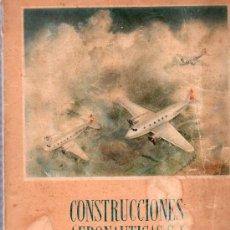 Libros de segunda mano: LIBRO CONSTRUCIONES AERONAUTICAS 1923-1948. Lote 20201769
